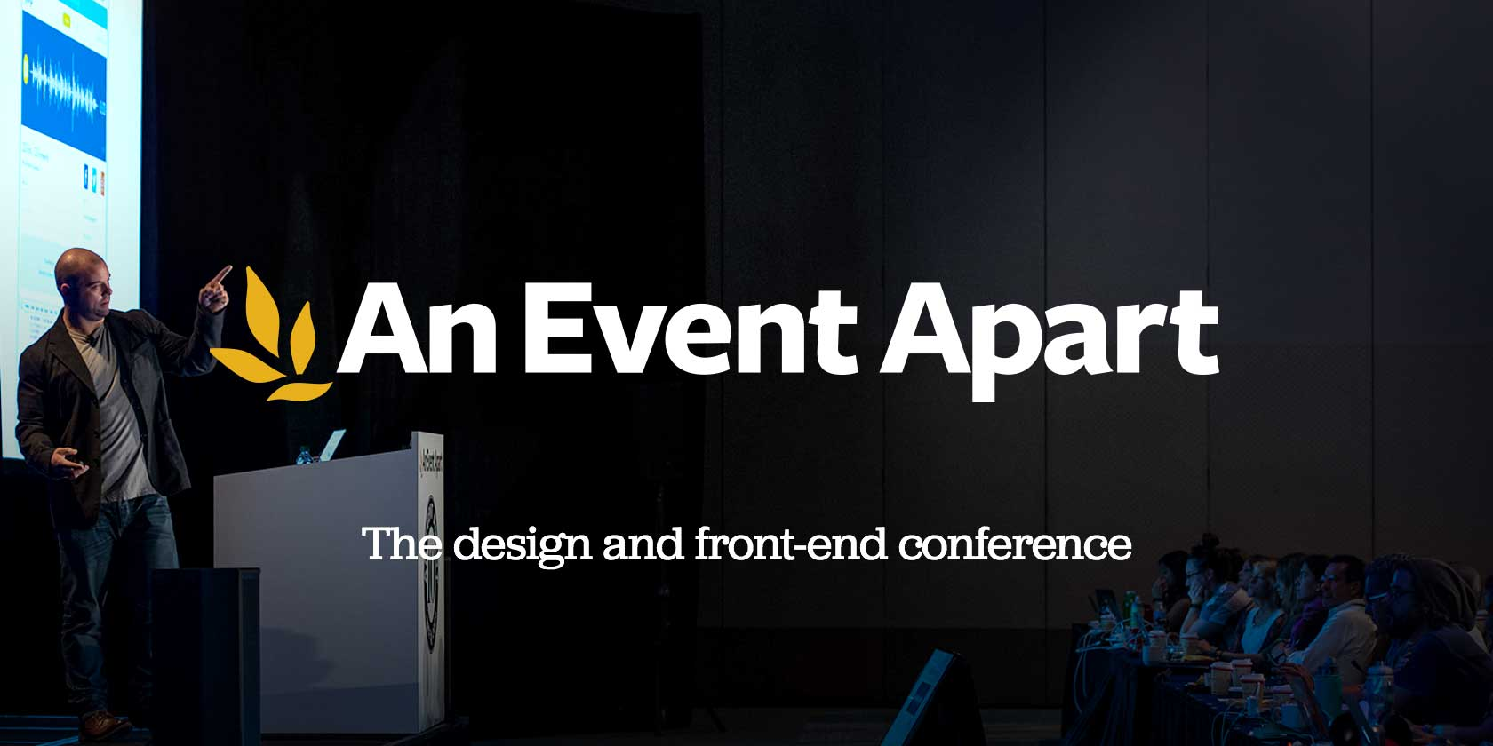 Not your father's design & front-end conference