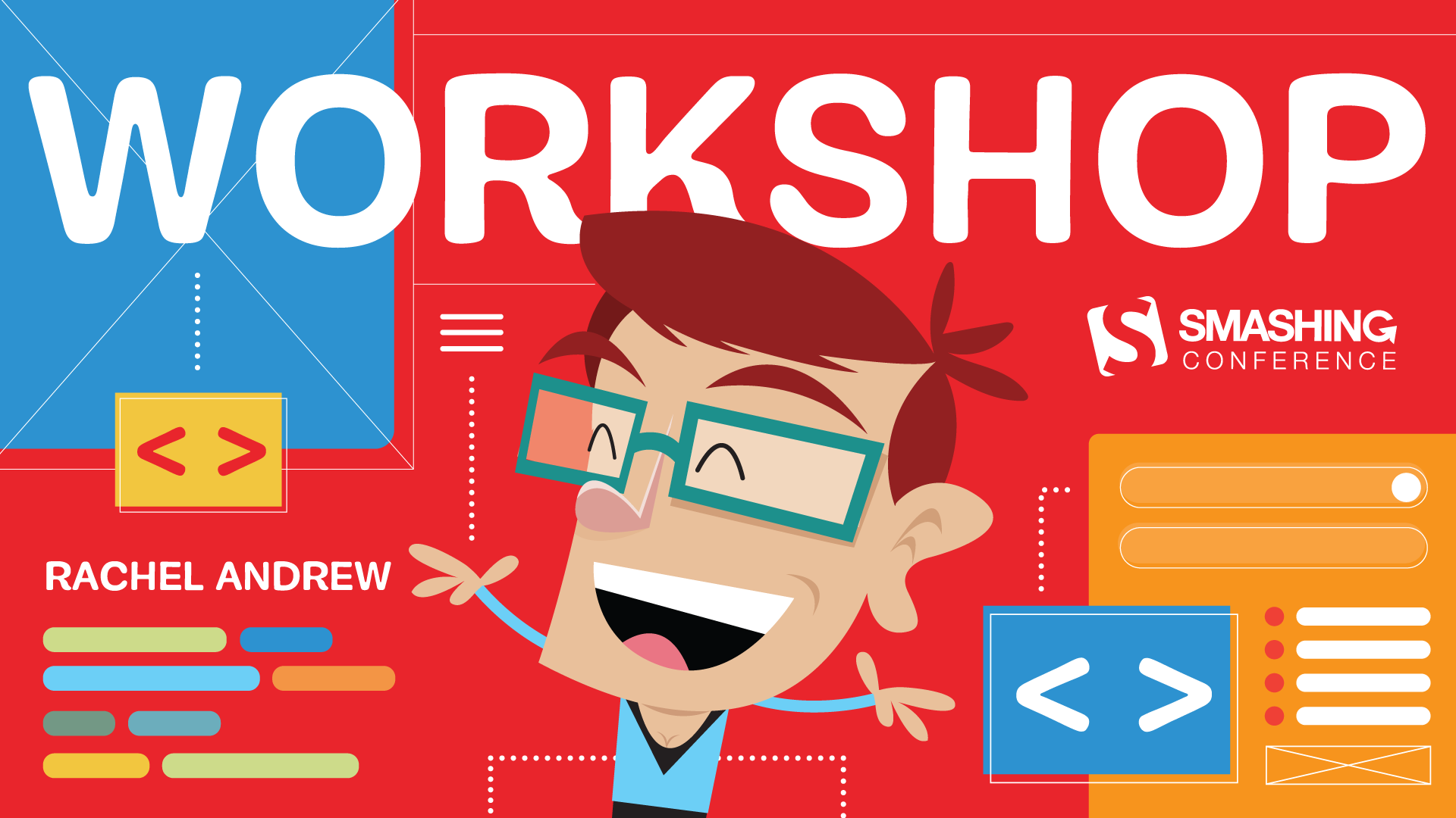 Spend a day learning CSS Layout with me at SmashingConf San Francisco, Austin, or New York