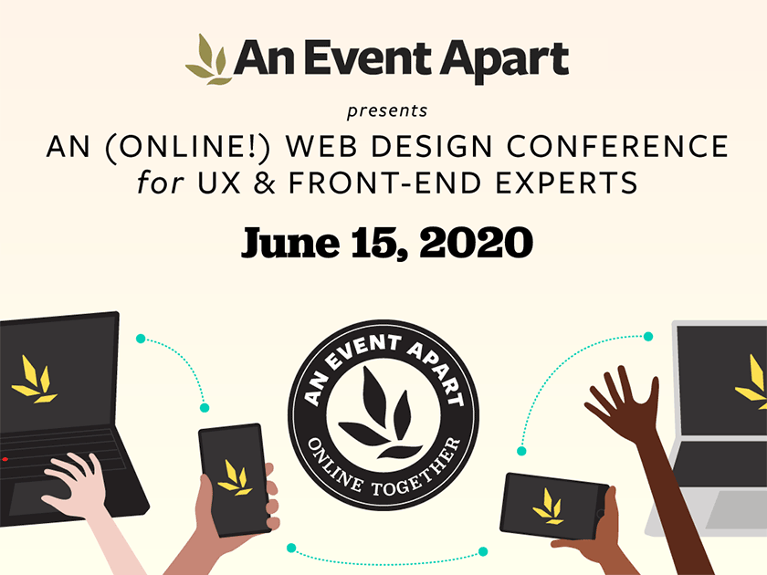 Learn what's next in web design at An Event Apart: Online Together