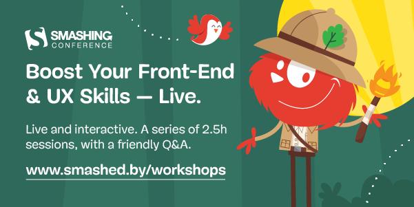 Boost Your Front-End Skills Online: Smashing Workshops