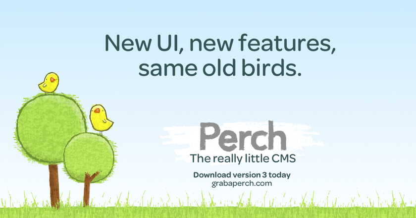 Perch 3 has landed. What's new for the really little CMS?